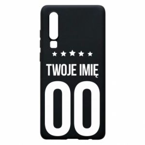 Phone case for Huawei P30 Your name