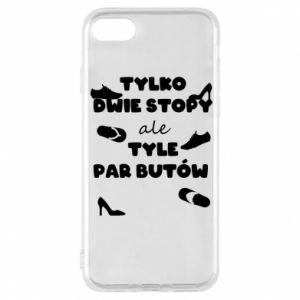 Phone case for iPhone 7 Only two feet but so many pairs of shoes - PrintSalon
