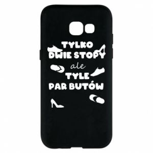 Phone case for Samsung A5 2017 Only two feet but so many pairs of shoes - PrintSalon