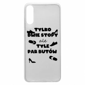 Phone case for Samsung A70 Only two feet but so many pairs of shoes - PrintSalon