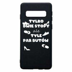 Phone case for Samsung S10 Only two feet but so many pairs of shoes - PrintSalon