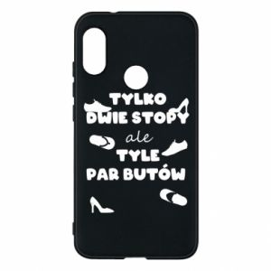 Phone case for Mi A2 Lite Only two feet but so many pairs of shoes - PrintSalon
