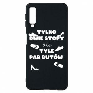 Phone case for Samsung A7 2018 Only two feet but so many pairs of shoes - PrintSalon