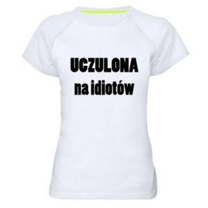 Damska koszulka sportowa Uczulona na idiotów