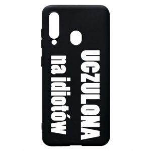Phone case for Samsung A60 Sensitive to idiots - PrintSalon