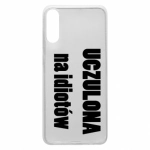 Phone case for Samsung A70 Sensitive to idiots - PrintSalon