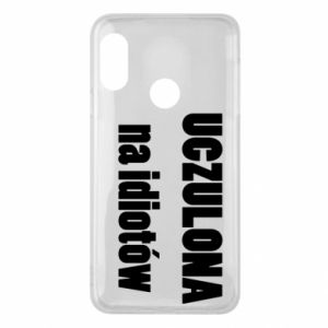 Phone case for Mi A2 Lite Sensitive to idiots - PrintSalon