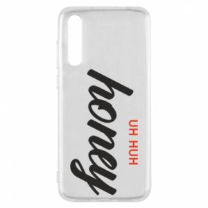 Etui na Huawei P20 Pro Uh huh honey