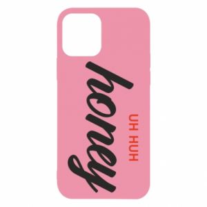 Etui na iPhone 12/12 Pro Uh huh honey
