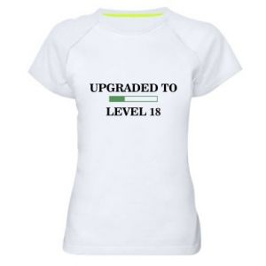 Women's sports t-shirt Upgraded to level 18