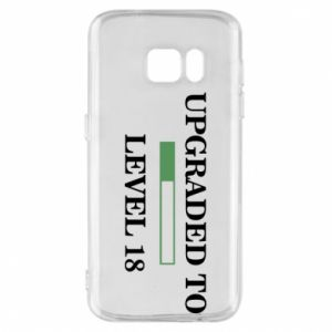 Phone case for Samsung S7 Upgraded to level 18