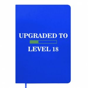 Notes Upgraded to level 18