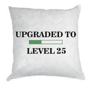 Poduszka Upgraded to level 25