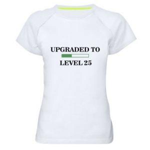 Damska koszulka sportowa Upgraded to level 25