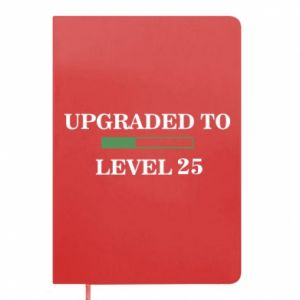 Notes Upgraded to level 25