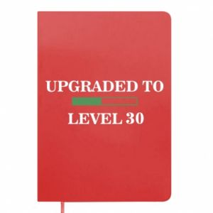 Notes Upgraded to level 30
