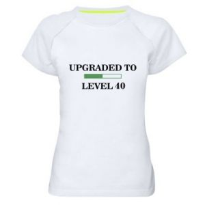 Women's sports t-shirt Upgraded to level 40
