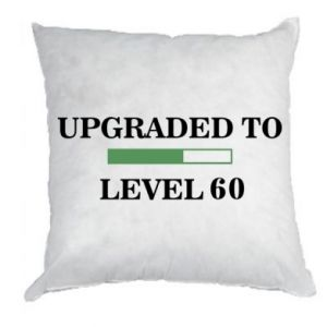 Poduszka Upgraded to level 60
