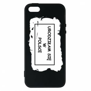 Phone case for iPhone 5/5S/SE I was born in Poland