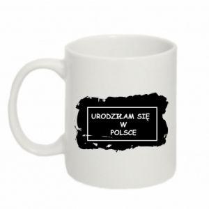 Mug 330ml I was born in Poland