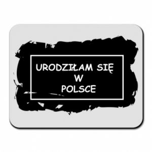 Mouse pad I was born in Poland