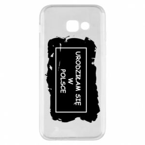 Phone case for Samsung A5 2017 I was born in Poland