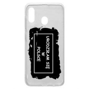 Phone case for Samsung A20 I was born in Poland