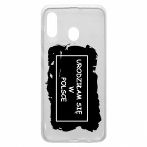 Phone case for Samsung A30 I was born in Poland