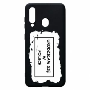 Phone case for Samsung A60 I was born in Poland