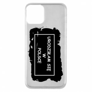 Phone case for iPhone 11 I was born in Poland