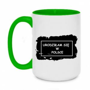 Two-toned mug 450ml I was born in Poland