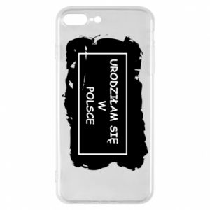 Phone case for iPhone 8 Plus I was born in Poland