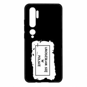 Xiaomi Mi Note 10 Case I was born in Poland