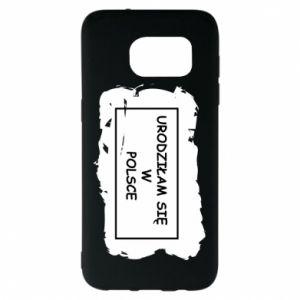 Samsung S7 EDGE Case I was born in Poland