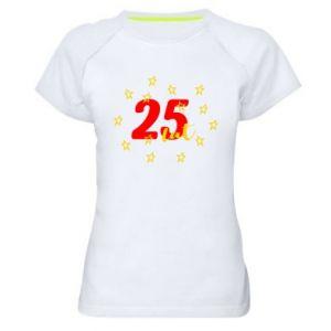 Damska koszulka sportowa Urodziny. 25 lat