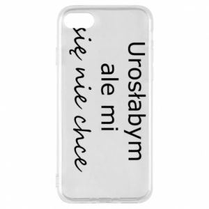 Phone case for iPhone 8 I would have grown up but I do not want to - PrintSalon