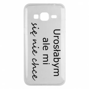 Phone case for Samsung J3 2016 I would have grown up but I do not want to - PrintSalon