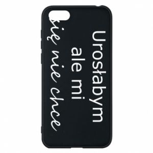 Phone case for Huawei Y5 2018 I would have grown up but I do not want to - PrintSalon