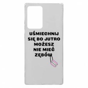 Etui na Samsung Note 20 Ultra Uśmiechnij się bo...