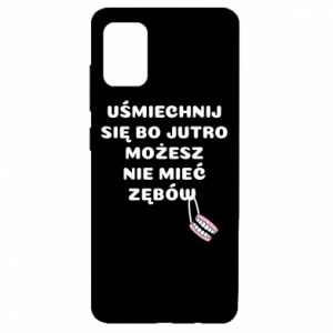 Etui na Samsung A51 Uśmiechnij się bo...