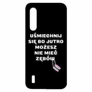 Etui na Xiaomi Mi9 Lite Uśmiechnij się bo...