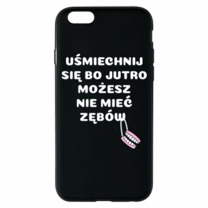 Etui na iPhone 6/6S Uśmiechnij się bo...