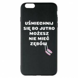 Etui na iPhone 6 Plus/6S Plus Uśmiechnij się bo...