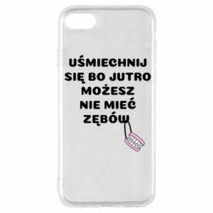 Phone case for iPhone 7 Smile because you can... - PrintSalon