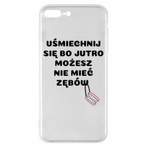 Phone case for iPhone 8 Plus Smile because you can... - PrintSalon