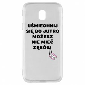 Phone case for Samsung J3 2017 Smile because you can... - PrintSalon