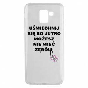 Phone case for Samsung J6 Smile because you can... - PrintSalon