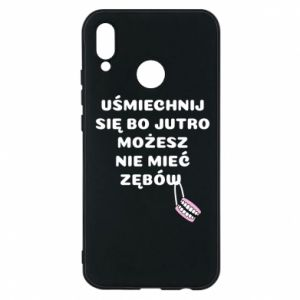 Etui na Huawei P20 Lite Uśmiechnij się bo...