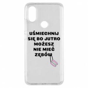 Phone case for Xiaomi Mi A2 Smile because you can... - PrintSalon