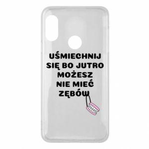 Phone case for Mi A2 Lite Smile because you can... - PrintSalon